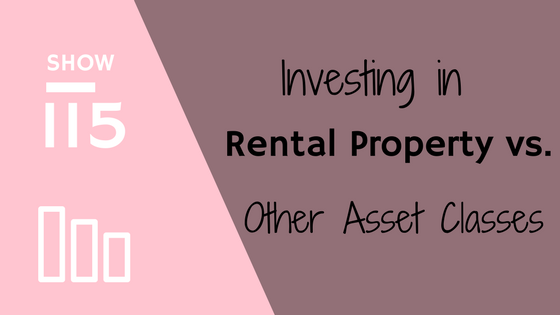 Rental Property vs. Other Asset Classes