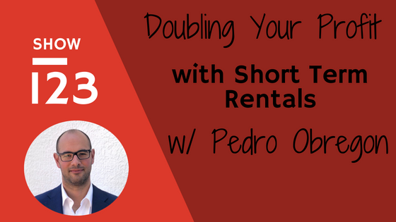 Doubling Your Profits with Short Term Rentals