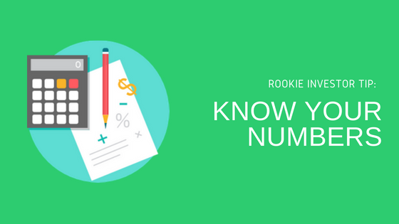Rookie Investor Tip: Know Your Numbers